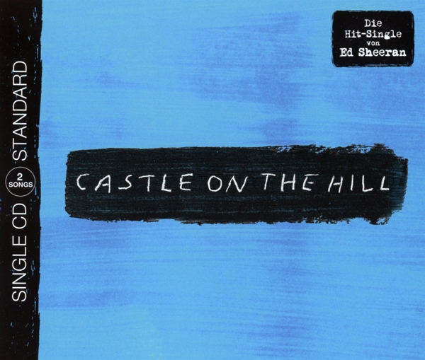 "Ed Sheeran ""Castle On The Hill (2-Track)"""